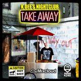 DJ  K DEE'S NIGHTCLUB TAKE-AWAY 1