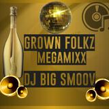 Grown Folkz Megamixx