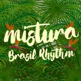 Mistura (Brasil Rhythm) Mixtape