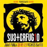 Juan Fuika - After Subterfugio 29.03.13 Viernes Santo
