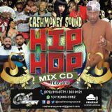 CASHMONEY HIP HOP MIX CD FEB 2018