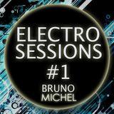 Electro Sessions #1 - DJ Bruno Michel