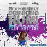 Responsibly Drinking Rum - Cropover, Spice Mas and Notting Hill 2K14 Edition