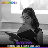 S03E13: Hermano: Libro de artista de los 43 | Gabriela Esparza