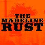 The Madeline Rust Mixtape 01