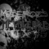 Medeiroz's Metalcore Mix #5