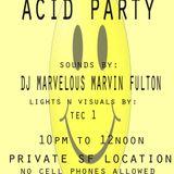 ACID PARTY 2/4/12 DJ MARVELOUS MARVIN FULTON