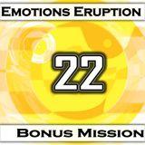 Emotions Eruption [Bonus Mission 22 'Smile']