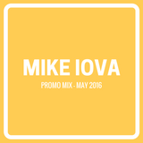 Mike Iova - Promo Mix (May 2016)