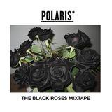 THE BLACK ROSES MIXTAPE