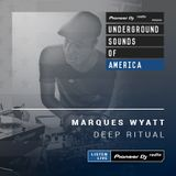 Marques Wyatt - Deep Ritual #002 (Underground Sounds Of America)