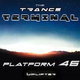 The Trance Terminal - Platform 46