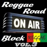 Reggae Road Block-Radio Show-Vol.3-2012