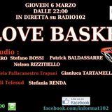 RADIO102 - InFormat - 6 Marzo 2014 - I love basket - Speciale Pallacanestro Trapani