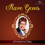 Gems of Manna Dey - Retrospective - rare collections