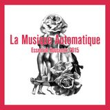 FM STROEMER - La Musique Automatique Essential Housemix 2015