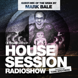 Housesession Radioshow #1024 feat. Mark Bale (28.07.2017)