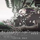 My Camera's Soundtrack #004 - Loyik May