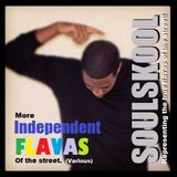 MORE 'INDEPENDENT' FLAVAS OF THE STREET (Various). Feats: NEW tracks from Roszunn & Jane Hancock...