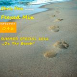 Feexed Mix episode #046 SUMMER SPECIAL: On The Beach (2016)