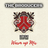 The Broducers - DEFQON.1 WARMUP MIX