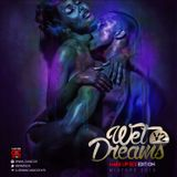 DJ SPAWN - [WET DREAMS V.2 MAKE UP SEX EDITION 2015]