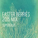 Superfruit - Easter Berries Mix - 2015