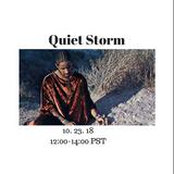 Quiet Storm - 23rd October 2018