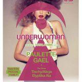 PAULETTE AT TOTAL FEMME VS UNDERWOMAN (3PT LIVE MIX) 31072014