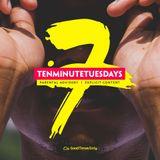 TenMinuteTuesdays SEVEN