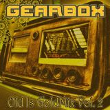 GEARBOX - Old Is GoldMix Vol. 02