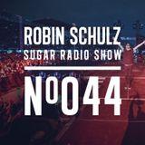 Robin Schulz | Sugar Radio 044