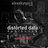 Distorted Data Radio 001