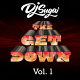DJ Sugai - The Get Down Vol. 1