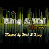 The King & Wal Show - Episode 15 (21th July 2012)
