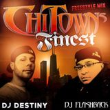 ChiTowns Finest Chapter 1 (Freestyle Mix)