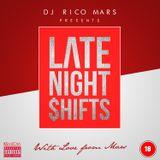 Late Night $hifts