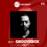 Uncoded Radio Present Uncoded Session #EP06 by Groovebox