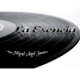 La Esencia (Miguel Angel Sanchez)