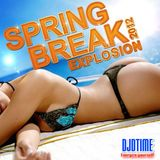 Spring Break Explosion 2012