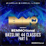 Dj Emmo Presents #EMMOtional Bassline 44 Classics pt 5