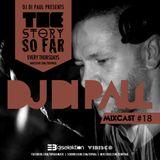 Di Paul - The Story So Far MIXCAST #18