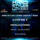 RawCore - Hard Styles Loverz Monthly Show - Hardstyle.nu - Saturday 01 November 2014