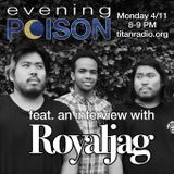 Evening Poison: Episode VII feat. Royaljag