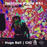 Jacktone Radio #61 - sold (Hugo Ball | CHI)