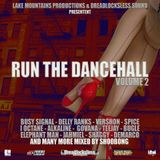 RUN THE DANCEHALL VOL.2 mixed by Shoobong from Dreadlocksless Sound (CH)