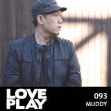 Love.Play Podcast Ft. Muddy
