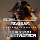 Adicción Electrónica con Miss Sam #001  Nexoradio.com.ar  ( 04-04-17)