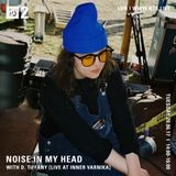Noise In My Head w/ D Tiffany - 20th June 2017
