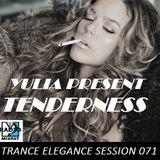 Trance Elegance Session 071- Tenderness